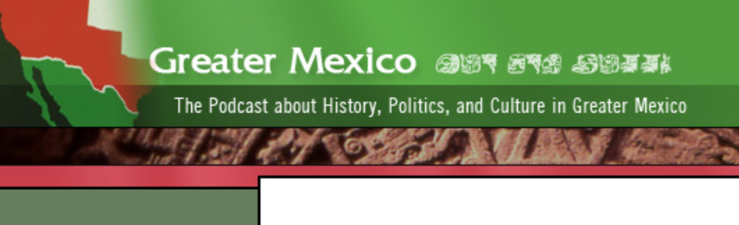 Greater Mexico Podcast Imagery